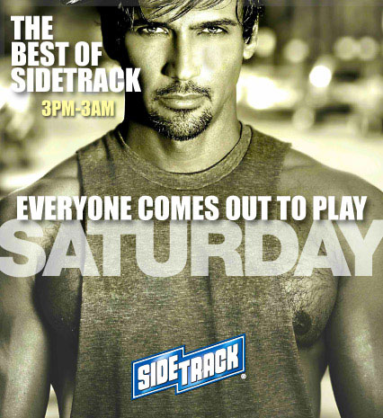 Saturdays @ Sidetrack