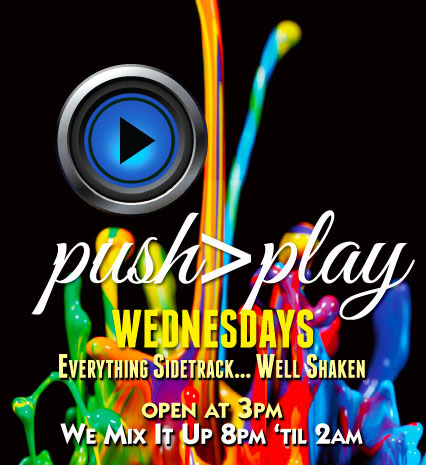 Wednesdays @ Sidetrack